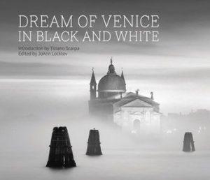 Dream of Venice in Black and White - Bella Figura Publications